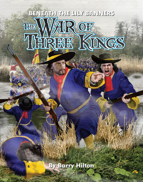 Beneath the Lily Banners 3rd Edition -The War of Three Kings